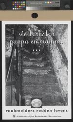 XXX-1995-1187 Welterusten pappa en mamma. Rookmelders redden levens. Gemeentelijke Brandweer Rotterdam.