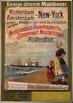 G-0000-0024 Eenige directe maildienst tusschen Rotterdam Amsterdam- New York. Wekelijksche vaart met de stoomschepen ...