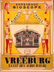 G-0000-0067 Sprekende bioscope Alberts Fréres. Vertooning der nieuwste opnamen Standplaats: Vreeburg naast den schouwburg.