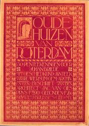 G-0000-0390 Oude huizen van Rotterdam. 130 pentekeningen door Johan Briedé met geschiedkund. aanteek. van dr.E. Wiersum ...