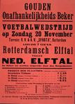 G-0000-0532 Gouden onafhankelijkheids-beker. Voetbalwedstrijd op zondag 20 november. Terrein: R.V. & A.V. Sparta ...