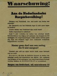 IA-1940-0002 Waarschuwing. Aan de Nederlandsche Burgerbevolking ! Dit affiche werd verspreid door Duitse vliegtuigen.