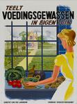IA-1940-0075 Teelt voedingsgewassen in eigen tuin. Directie van den Landbouw. Tuinbouw Voorlichtingsdienst.