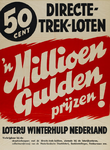 IA-1941-0031 Een millioen gulden prijzen! Loterij Winterhulp Nederland.