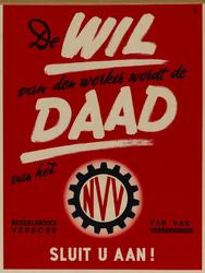 IA-1941-0089 De wil van den werker wordt de Daad van het N.V.V. Sluit U aan!