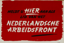 IA-1942-0029 Werkers van Nederland! Meldt U aan voor het lidmaatschap van het Nederlandsche Arbeidsfront.