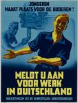 IA-1942-0037 Jongeren maakt plaats voor ouderen! Meldt U aan voor werk in Duitschland.