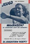 IA-1942-0094 Jeugd van Rotterdam. Waarheen? De Jeugdstorm geeft het antwoord! Max Blokzijl spreekt over en voor de ...
