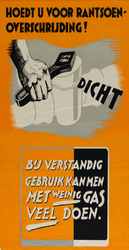 IA-1942-0101 Hoedt u voor rantsoenoverschrijding. Bij verstandig gebruik kan men met weinig gas veel doen.