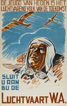 IA-1942-0122 De jeugd van heden is het luchtvarend volk van de toekomst. Sluit U aan bij de Luchtvaart W.A.