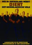 IA-1942-0128 Wie in Duitschland dient, dient het Nederlandsche volk. Aanmelding bij de gewestelijke arbeidsbureaux, of ...