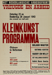 IA-1943-0014 Het Nederlandsche Arbeidsfront. Vreugde en Arbeid. Zaterdag 23 en Donderdag 28 Januari 1943 ... Kleinkunst ...