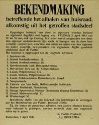 IA-1943-0038 Bekendmaking betreffende het afhalen van Huisraad afkomstig uit het getroffen stadsdeel. 1 April. (betreft ...