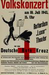 IA-1943-0074 Volkskonzert am 10 Juli 1943 Rotterdam Luxor-Theater für das Deutsche Rote Kreuz ...