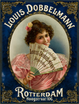 II-0000-0097 Louis Dobbelmann Rotterdam. Hoogstraat 106. Vraagt steeds Louis Dobbelmann's Sigaretten.