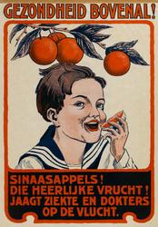 II-0000-0133 Fruit. Sinaasappels! Gezondheid bovenal. Sinaasappels Die heerlijke vrucht! Jaagt ziekte en dokters op de ...