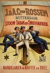 II-0000-0292 J. en A.C. van Rossem, Rotterdam. Stoom-Tabak en Snuiffabriek. Gedeponeerd: De Avondster, De Posthoorn, 't ...