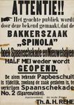 II-0000-0364A Bakkerij Spinola , Rotterdam. Attentie!! Het geachte publiek wordt door deze bekend gemaakt dat de ...