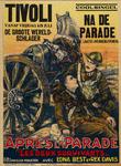 II-0000-0372 Film. Vanaf Vrijdag 15 Juli de Groote Wereldschlager Na de Parade (De laatst-overgeblevenen) Après la ...
