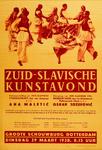 II-0000-0429 Zuid-Slavische Kunstavond. Groote Schouwburg, Rotterdam. Dinsdag 29 Maart 1938. Gala-voorstelling van ...