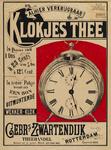 II-0000-0433 Gebr. 's Zwartendijk Rotterdam. Alhier verkrijgbaar Klokjes Thee. In pakjes van 1 Ons à 25 Cents of van ½ ...