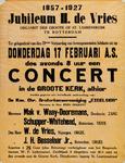 II-0000-0478 1857-1927 Jubileum H. de Vries...donderdag 17 februari a.s....in de Groote Kerk...De Kon. Chr. ...