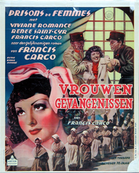VIIIS-0000-0091 Vrouwen gevangenissen. Viviane Romance, Renee Saint-Cyr, Francis Carco.