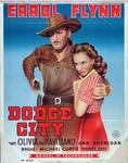 VIIIS-0000-0095 Dodge City. Errol Flynn, Olivia de Haviland, Ann Sheridan. Michael Curtiz.