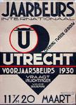 X-0000-0018 Jaarbeurs Utrecht, Internationale Opening tweede gebouw. Voorjaarsbeurs 1930, 11 t/m 20 Maart.