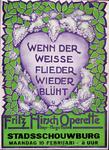 X-0000-0020 Wenn der weisse Flieder wieder blüht. Fritz Hirsch Operette. Stadsschouwburg 10 Februari.