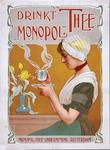 X-0000-0026 Drinkt Monopol thee. Monopol Thee-Onderneming, Rotterdam.