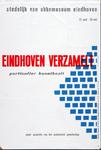 X-0000-0027 Eindhoven verzamelt particulier kunstbezit onder auspiciën van het Academisch Genootschap. Stedelijk Van ...