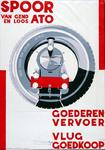 X-0000-0032 Van Gend en Loos, A.T.O., Spoor-Goederenvervoer vlug, goedkoop.