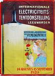 X-0000-0052 Internationael Electriciteits tentoonstelling Leeuwarden Vereeniging tot bevordering van ...