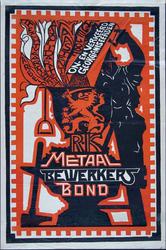 X-0000-0055 R.K. Metaalbewerkersbond. Arbeid. Rechtvaardigheid. Solidariteit. Naastenliefde. Geloof. On- en verkeerd ...