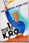 X-0000-0111 Het parool voor 1933. Win er 1 bij voor den K.R.O. Daar kunnen wij op bouwen.