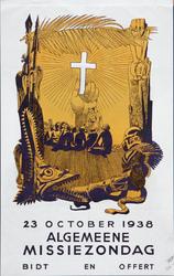 X-0000-0147 23 October 1938. Algemeene Missiezondag. Bidt en offert.