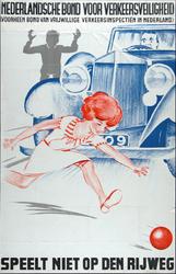 X-0000-0213 Nederlandsche Bond voor Verkeersveiligheid. Speelt niet op den rijweg.