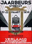 X-0000-0292 Jaarbeurs Utrecht. 13 t/m 22 Maart 1934. Dagkaarten f. 1.- met spoorwegreductie. Verlaagd reizigerstarief ...