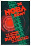 X-0000-0365 De Hoba komt. 9-16 October, Vitusgebouw Bussum. 100 en één attracties, schitterende prijzen.
