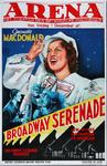 X-0000-0463 Arena. Jeannette Macdonald. Broadway Serenade. Metro Goldwyn Mayer. Lew Ayres. Robert Z. Leonard. Jeanette ...