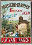 X-0000-0548 Mosterd-fabriek Lion d'Or, Utrecht. J.W. van Haagen.