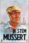 XV-1962-0066 N.S.B. Ik stem Mussert.