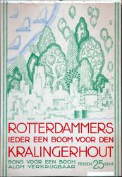 XV-1962-0078 Rotterdammers, ieder een boom voor den Kralingerhout. Bons voor een boom alom verkrijgbaar tegen 25 cent.