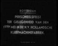BB-0316 Personeel van de N.V. Hollandsche Kleefmachinefabriek viert 1 mei. Speelduur: 1 min. 32 sec.