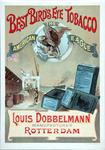 XI-0000-0060 Best Bird's Eye Tobacco The American Eagle. Louis Dobbelmann Manufacturer Rotterdam.