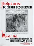 XI-0000-0072 Helpt ons de dieren beschermen. Natuur gaf aan het paard Een mooien, langen staart. 't Is wreed en dom die ...
