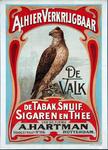 XI-0000-0079 Reclame voor De Valk, tabakswaren en thee van de firma A. Hartman, verkrijgbaar op het adres van de firma ...