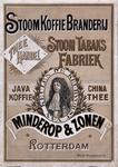XI-0000-0110 Stoom Koffie Branderij Stoom Tabaks Fabriek Theehandel Minderop & Zonen Rotterdam. De Keurvorst van Keulen.