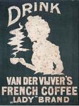XI-0000-0152 Drink van der Vijver's French Coffee Lady brand.